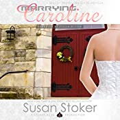 Marrying Caroline: SEAL of Protection | Susan Stoker