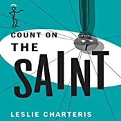 Count on the Saint: The Saint, Book 49 | Leslie Charteris