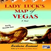 Lady Luck's Map of Vegas | [Barbara Samuel]