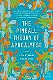 The Pinball Theory of Apocalypse (P.S.)