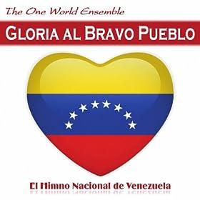 Amazon.com: Gloria al Bravo Pueblo (El Himno Nacional de