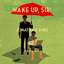Wake Up, Sir!: A Novel (       UNABRIDGED) by Jonathan Ames Narrated by Jonathan Ames