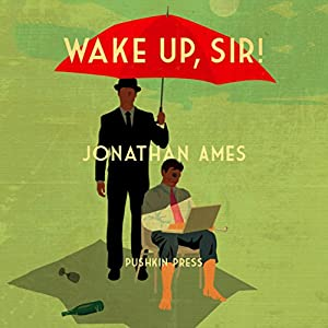 Wake Up, Sir!: A Novel | [Jonathan Ames]