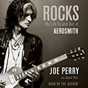 Rocks: My Life in and out of Aerosmith | [Joe Perry, David Ritz]