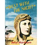 img - for By Beryl Markham West with the Night book / textbook / text book