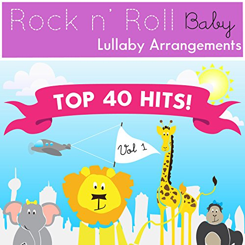 Rock N' Roll Baby Music Toy Top 40 Hits, Vol. 1