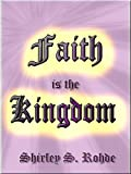 img - for Faith is the Kingdom book / textbook / text book