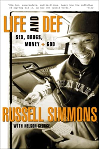 Life and Def: Sex, Drugs, Money, and God written by Russell Simmons
