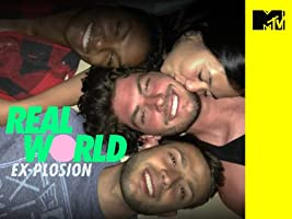 Real World: Ex-plosion