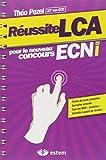 Réussite LCA pour le nouveau concours ECNi...