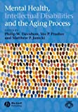 img - for Mental Health, Intellectual Disabilities and the Aging Process book / textbook / text book