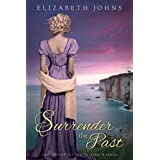 Surrender the Past: Historical Regency Romance (Loring-Abbott Series Book 1) ~ Elizabeth Johns