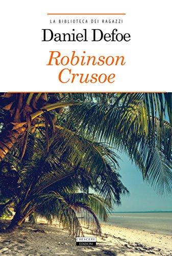 Robinson Crusoe La biblioteca dei ragazzi PDF