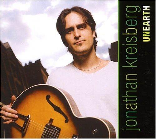 Jonathan Kreisberg - Unearth. For Chitarra