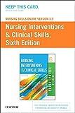 Nursing Skills Online Version 3.0  for Nursing Interventions & Clinical Skills (Access Code), 6e