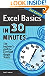 Excel Basics In 30 Minutes (2nd Editi...