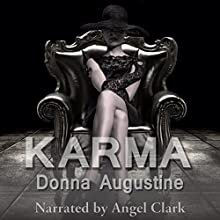 Karma: Karma Series, Book 1 (       UNABRIDGED) by Donna Augustine Narrated by Angel Clark