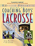img - for Coaching Boys' Lacrosse: A Baffled Parent's Guide book / textbook / text book