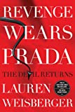 Revenge Wears Prada (Thorndike Press Large Print Core Series) (1410458369) by Weisberger, Lauren