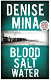 Blood, Salt, Water (Alex Morrow 5)