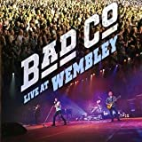 Live at Wembley Bad Company