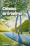 img - for Chemins de traverse (French Edition) book / textbook / text book