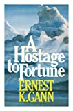 img - for A Hostage to Fortune book / textbook / text book