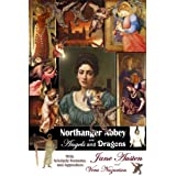 Northanger Abbey and Angels and Dragons ~ Jane Austen
