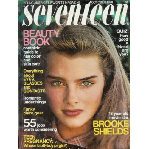 Seventeen Magazine - October 1978: 13 Year-Old Brooke Shields Cover