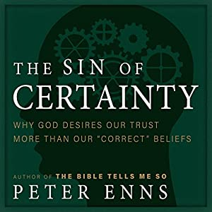 The Sin of Certainty Audiobook