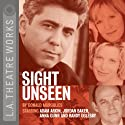 Sight Unseen  by Donald Margulies Narrated by Adam Arkin, Jordan Baker, full cast