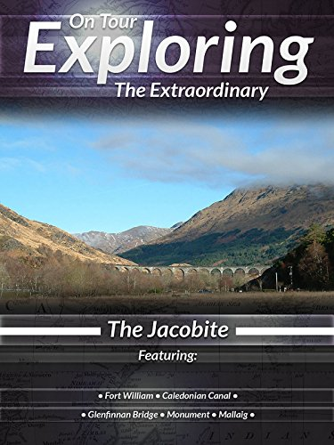 On Tour Exploring the Extraordinary The Jacobite