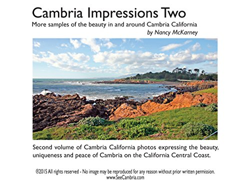 cambria impressions volume two more samples of the beauty in and around cambria california by. Black Bedroom Furniture Sets. Home Design Ideas