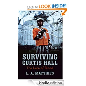 Kindle Free Book Alert for December 31: 490 brand new Freebies in the last 24 hours added to Our 4,350+ Free Titles sorted by Category, Date Added, Bestselling or Review Rating! plus … L. A. Matthies's Surviving Curtis Hall: The Lure of Blood (Today's Sponsor – $9.99)
