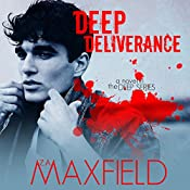 Deep Deliverance: Deep, Book 3 | Z. A. Maxfield