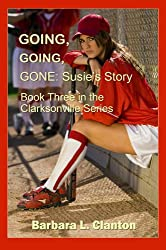 Going, Going, Gone: Susie's Story: Book 3 in The Clarksonville Series (English Edition)