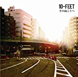 10-FEET その向こうへ