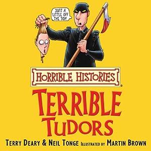 Horrible Histories: Terrible Tudors Audiobook
