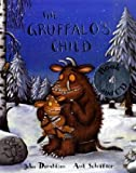 The Gruffalo's Child Book and CD Pack (Book & CD) Julia Donaldson