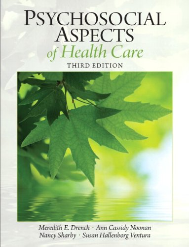 Psychosocial Aspects of Healthcare (3rd Edition) (Drench,...