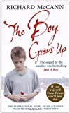 img - for The Boy Grows Up: The Inspirational Story of His Journey from Broken Boy to Family Man book / textbook / text book