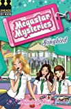Songbird (Megastar Mysteries)