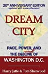 Dream City: Race, Power, and the Decl...