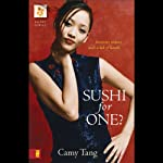 Sushi for One? (       UNABRIDGED) by Camy Tang