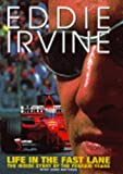 img - for Life in the Fast Lane: The Inside Story of the Ferrari Years by Irvine, Eddie, Nottage, Jane (2000) Hardcover book / textbook / text book