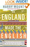 How England Made the English: From Wh...