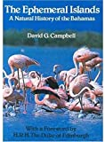 The Ephemeral Islands: Natural History of the Bahamas