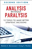 img - for Analysis Without Paralysis: 12 Tools to Make Better Strategic Decisions (2nd Edition) book / textbook / text book