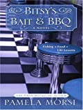 Bitsy's Bait and Bbq (1597224790) by Pamela Morsi