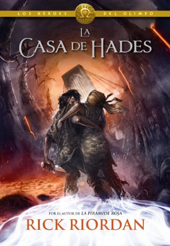 Rick Riordan - La casa de Hades (Los héroes del Olimpo 4)
